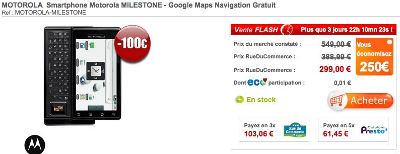 Motorola Milestone à 300 euros pendant 3 jours