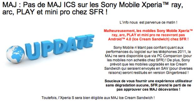 SFR ne proposera pas la mise à jour vers Ice Cream Sandwich pour les Sony Ericsson Xperia Ray, Arc, Play et Mini Pro