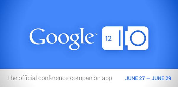 L'application officielle du Google I/O 2012 est disponible sur le Play Store