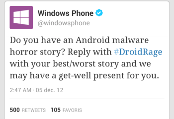 Microsoft trolle Android sur Twitter : #DroidRage à #WindowsRage