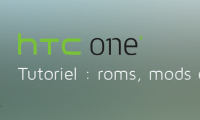 HTC One X / X+ : les tutos (root, roms, kernels...)