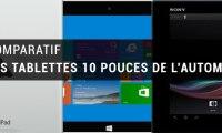 Comparatif des tablettes 10 pouces du moment : iPad Air, Surface 2,...