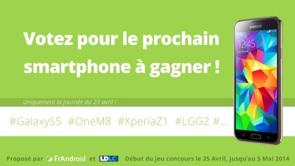 Votez pour le prochain smartphone à gagner !
