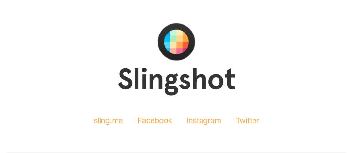 Slingshot, le Snapchat by Facebook, est officiellement lancé