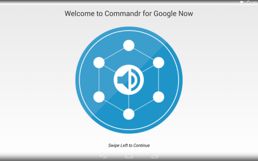 Commandr for Google Now ou comment contrôler son smartphone à la voix