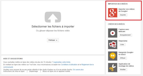 YouTube permet maintenant d'importer des vidéos depuis Google+