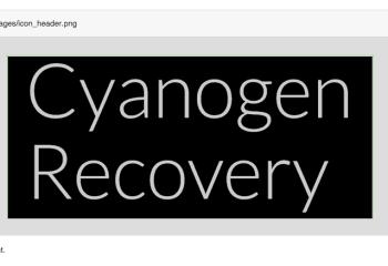 Cyanogen développerait Cyanogen Recovery, pour remplacer CWM  ou TWRP