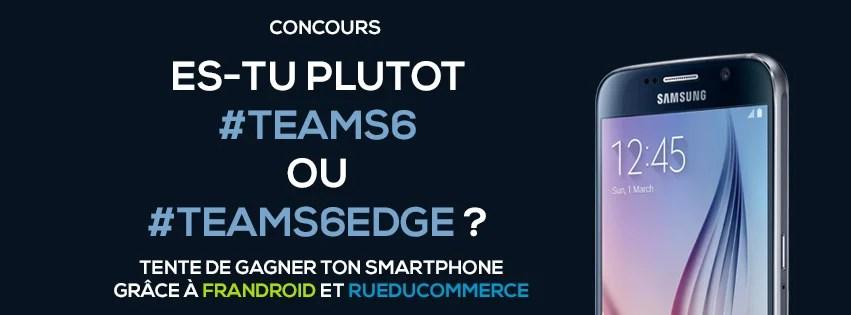 Concours : tentez de gagner des Galaxy S6 et S6 Edge en partenariat avec Rue du Commerce