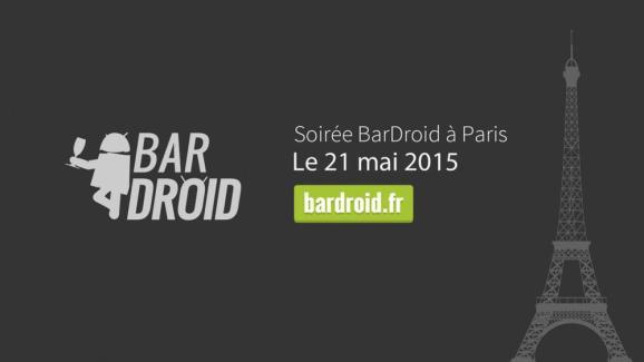 BarDroid #2, c'est ce jeudi 21 mai : voici le programme complet !
