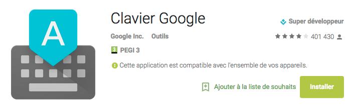 Clavier Google : une mise à jour qui améliore la précision de la saisie