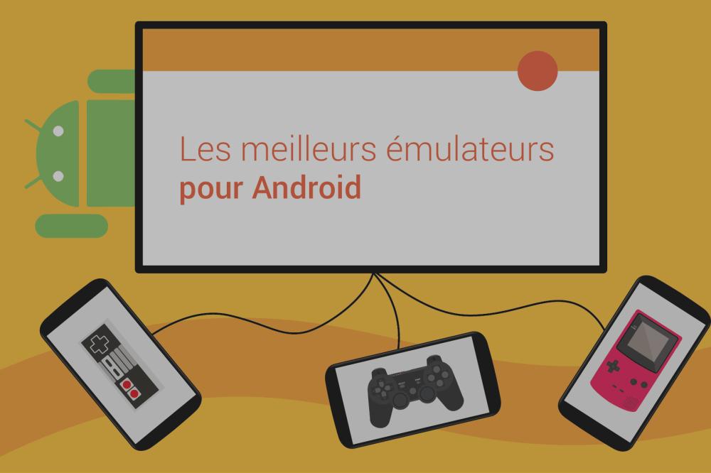Comment émuler de vieux jeux vidéo sur un smartphone ou une tablette Android ?