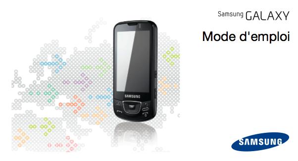 Mode d'emploi du Samsung Galaxy et retard de Bouygues Telecom