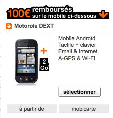 Le Motorola Dext à partir de 9 euros chez Orange