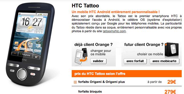 HTC Tattoo, Orange nous gâche encore tout !