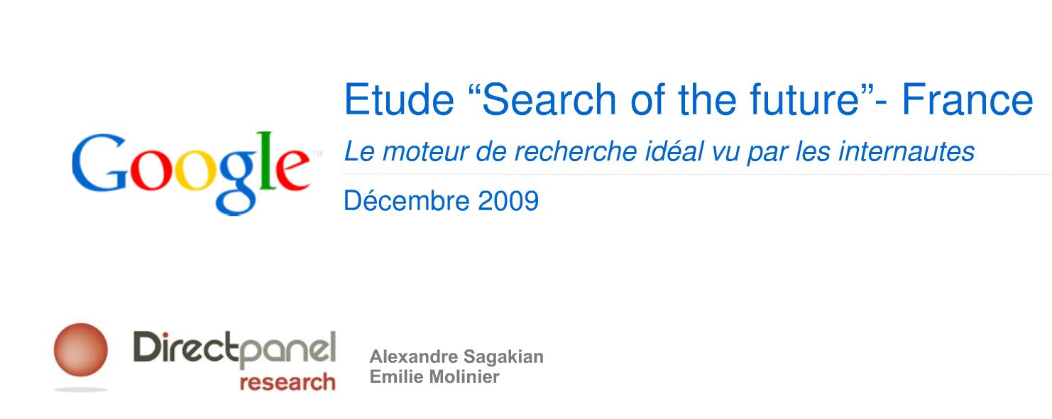 Google Search cible d'un panel de consommateurs : le moteur de recherche idéal