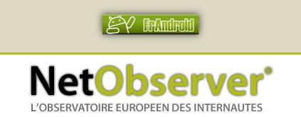 Répondez à l'enquête NetObserver/FrAndroid