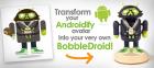 BobbleDroids : transformer son Androidify en figurine