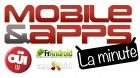 Mobile&Apps : la chronique du jour avec OUI FM