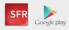 Paiement sur la facture des achats du Play Store chez SFR : inscrivez-vous pour être les premiers !