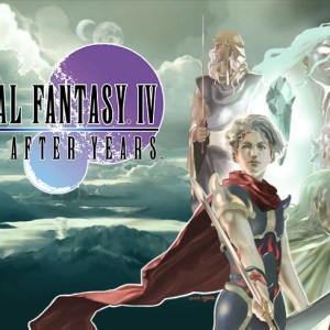Final Fantasy IV: The After Years, l'autre RPG de Square Enix débarque sur le Play Store