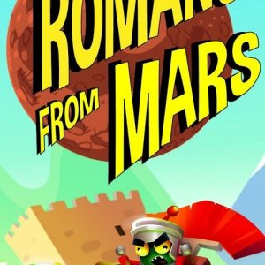 Romans From Mars arrive, repoussez l'invasion