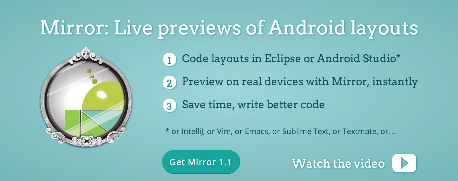 Mirror:Live permet d'essayer ses layouts Android directement sur ses terminaux