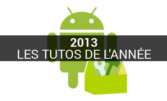 Tous les tutoriels Android de l'année 2013