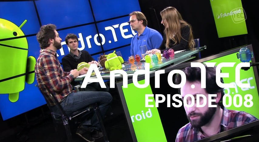 AndroTEC 008 : Sony Xperia Z1 Compact, Google Glass et accords de brevets