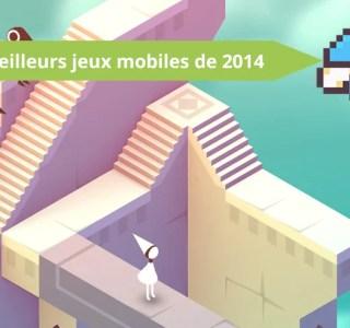 Dossier : les 13 meilleurs jeux mobiles de 2014
