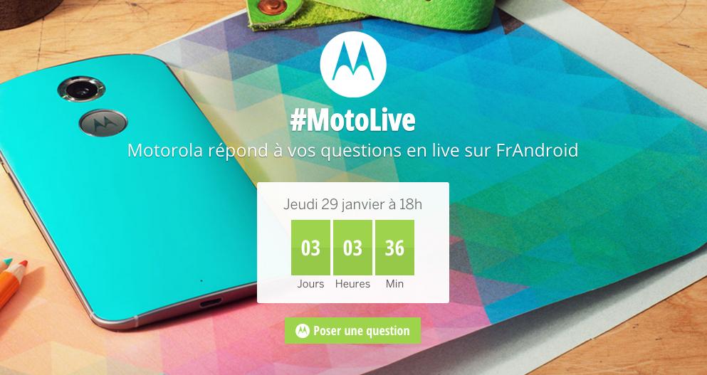 À noter dans vos agendas : jeudi à 18h30, Motorola répond à vos questions