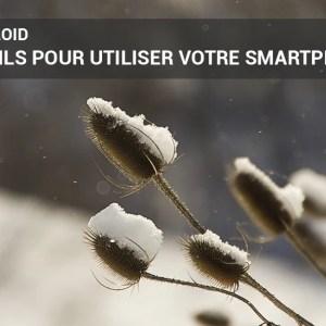 5 conseils pour utiliser votre smartphone sans craindre le froid