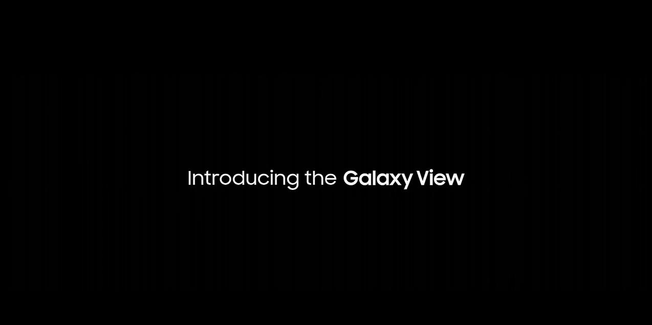 Samsung Galaxy View, une tablette pour laquelle il faudra «penser plus grand»