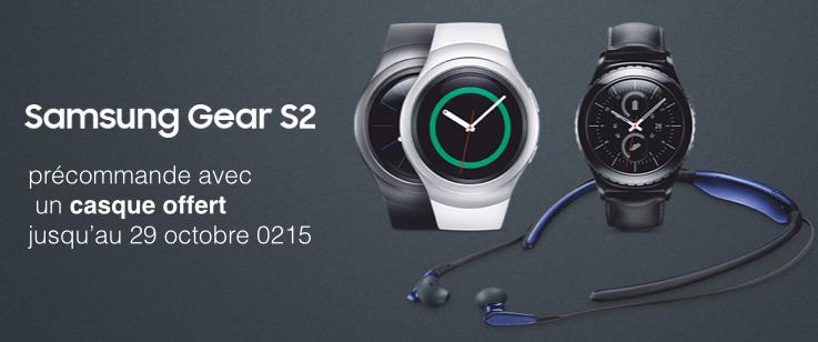 La montre Samsung Gear S2 est disponible à la précommande avec un casque offert