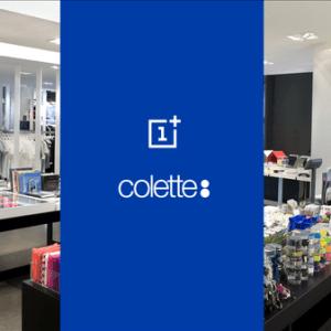 Le OnePlus X sera disponible chez Colette à Paris la semaine prochaine