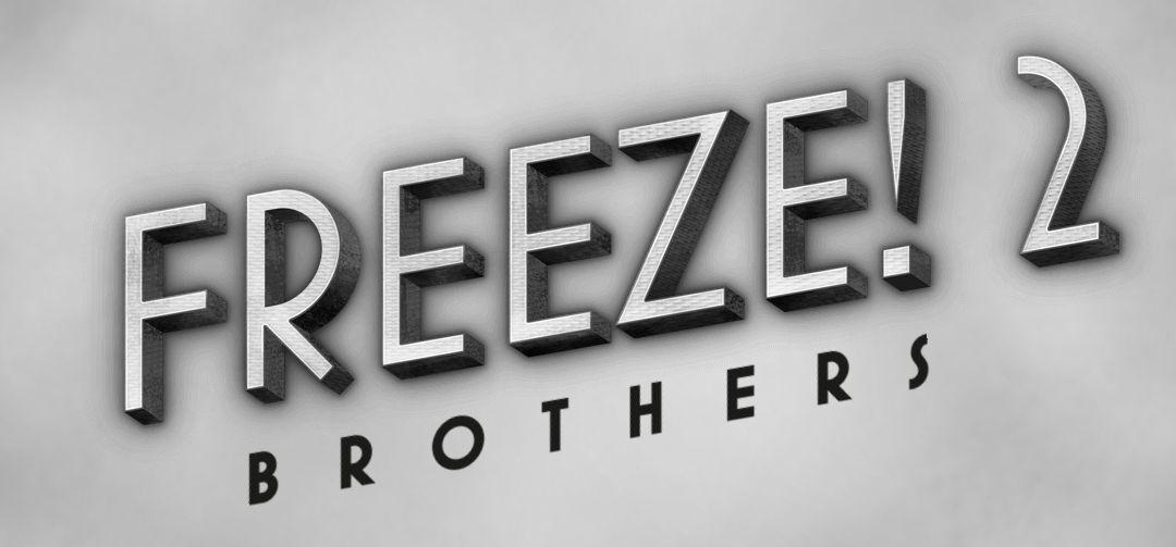 Freeze! 2 : Brothers est un casse-tête grisant