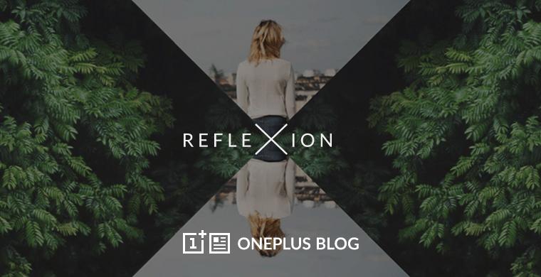 OnePlus présente Reflexion, une application de création de photos artistiques