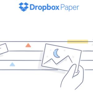 Dropbox Paper : le (petit) concurrent de Google Docs et Office Online