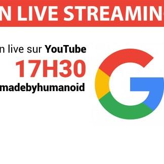Suivez avec nous la conférence d'annonce des Pixel de Google #madebygoogle