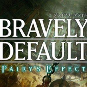 Bravely Default : Fairy's Effect, le JRPG de Square Enix revient sur Android et iOS en 2017