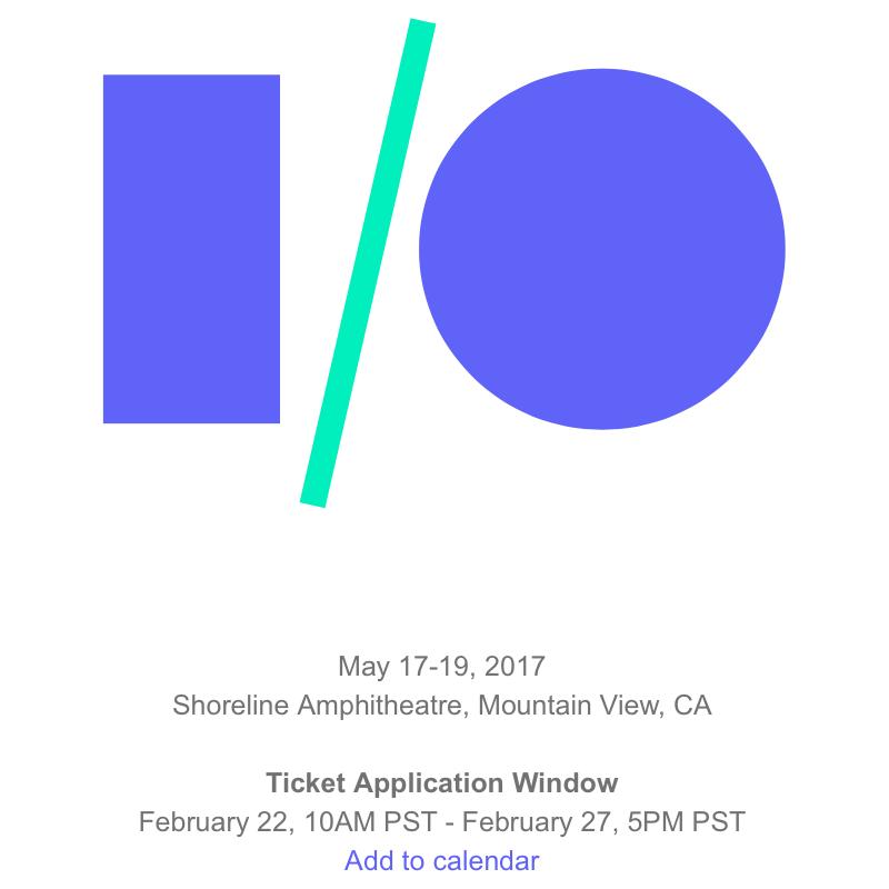 Google I/O 2017 : le nouvel Android dévoilé le 17 mai à 19h