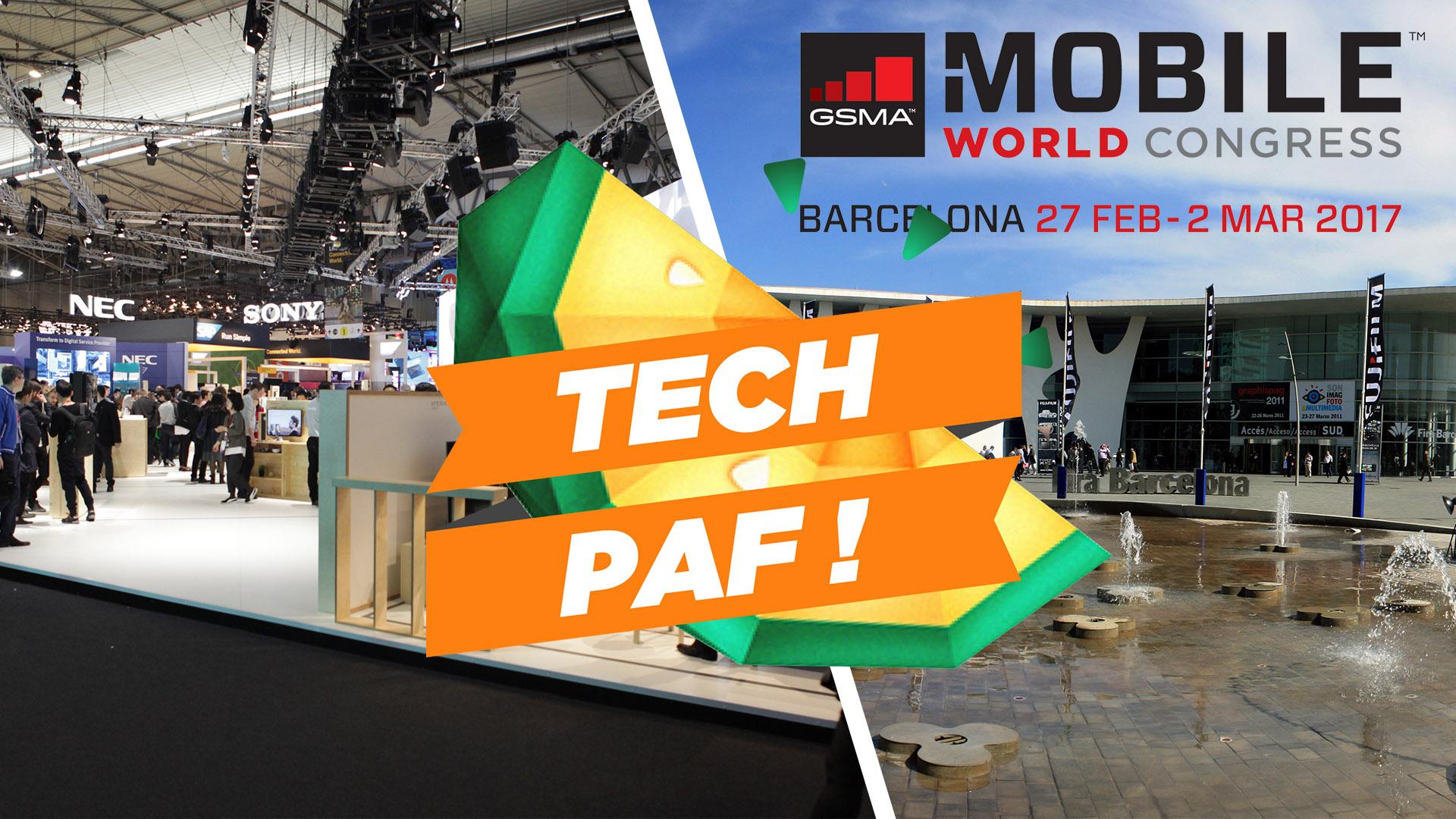 Venez discuter du MWC 2017 en live avec nous à 18h30 – Tech'PAF #9