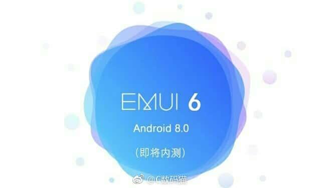 EMUI 6 : la version Oreo bientôt prête, le Huawei Mate 10 en tête