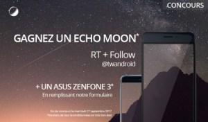 🔥 Concours : un Asus Zenfone 3 et un Echo Moon à gagner !