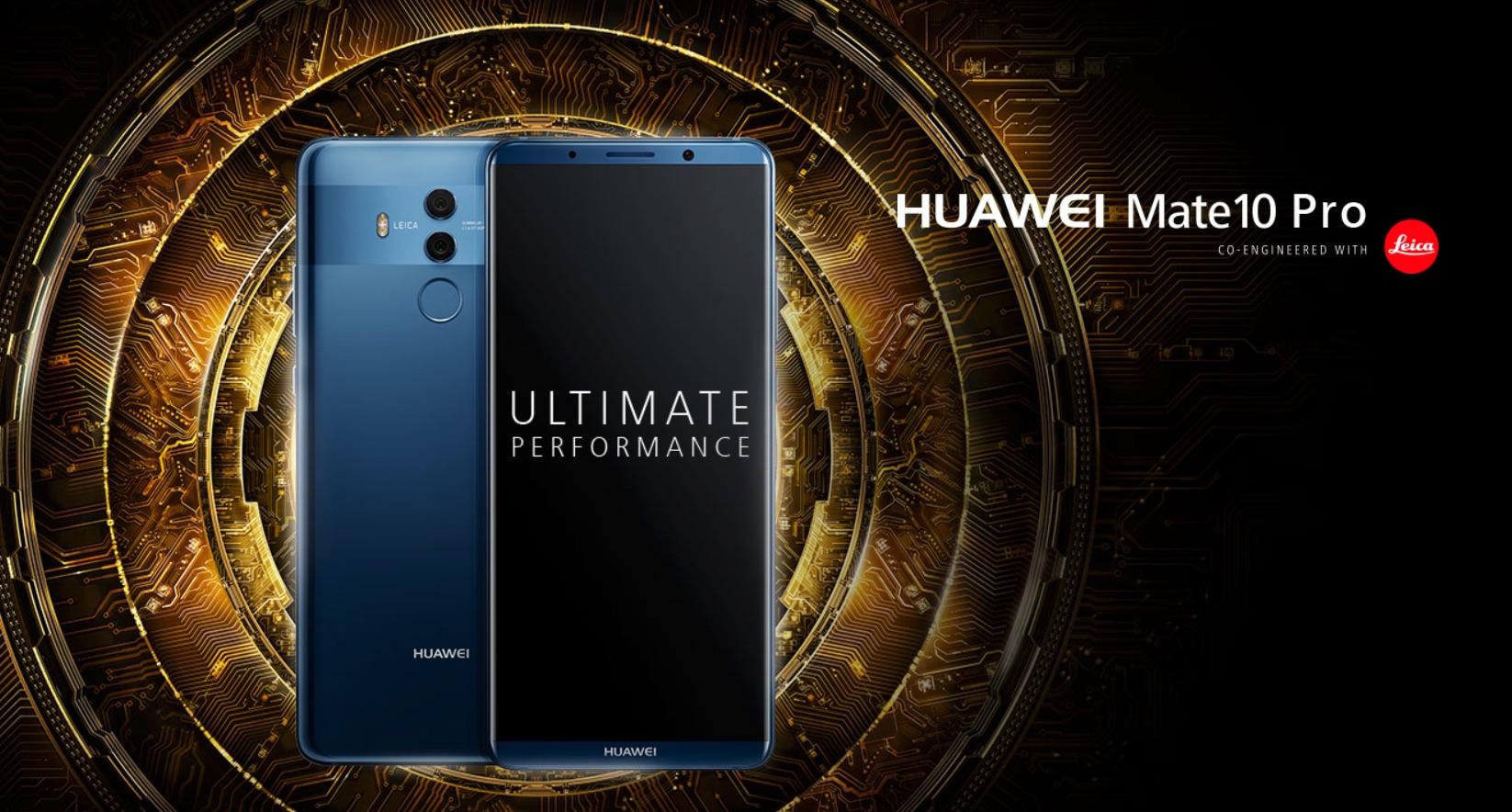 Huawei officialise ses Mate 10 et Mate 10 Pro : les caractéristiques en détails