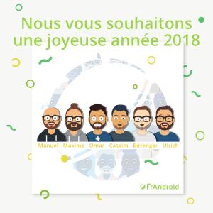 ✨ Excellente année 2018 à tous de la part de FrAndroid !
