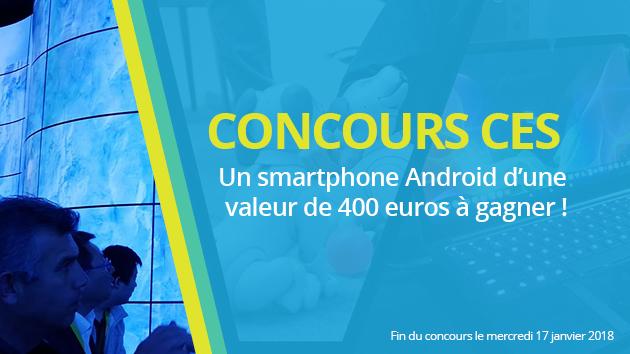🔥 Concours : gagnez un smartphone en élisant le meilleur produit du CES 2018 !