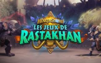 Hearthstone : Les jeux de Rastakhan disponible, tout savoir sur la nouvelle extension du jeu Blizzard
