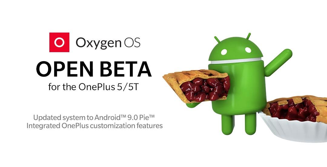 OnePlus 5 et 5T : la bêta d'Android 9.0 Pie est désormais disponible pour tous