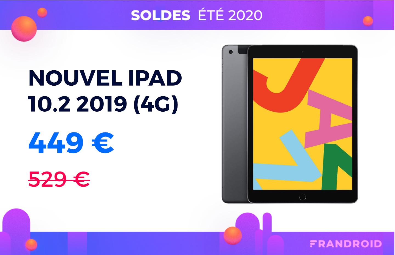 Le modèle 4G de l'Apple iPad 10.2 2019 est en promotion pour les soldes