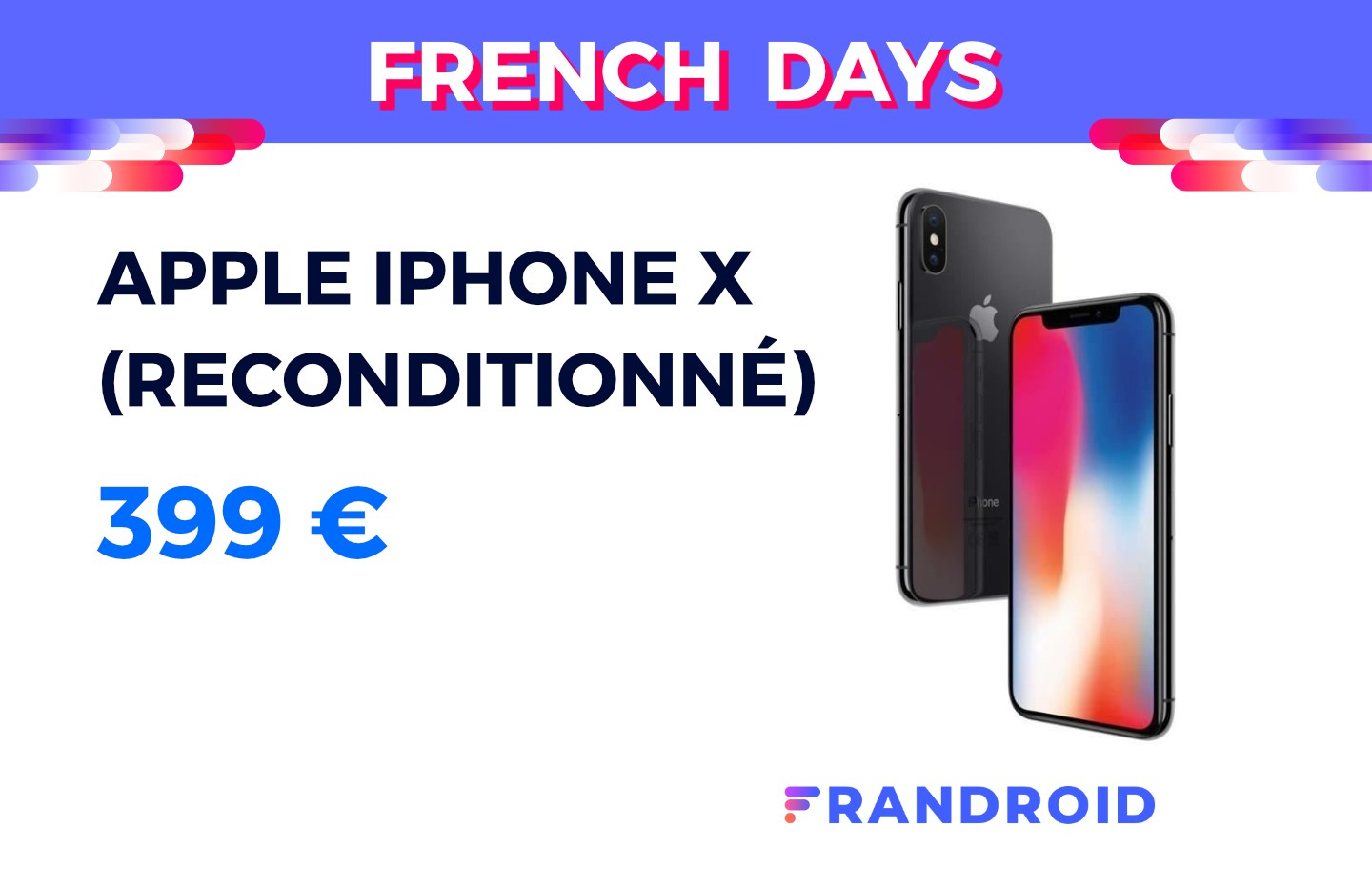 Pour les French Days, l'iPhone X est disponible à 399 € en reconditionné